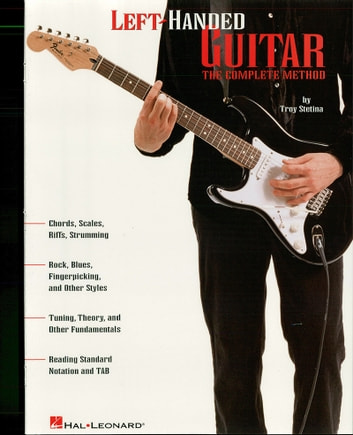 Left Handed Guitar Music Instruction Ebook By Troy Stetina