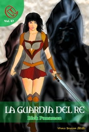 La Guardia del Re ebook by Rick Panamon