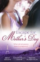 Escape For Mother's Day - 3 Book Box Set ebook by Fiona McArthur