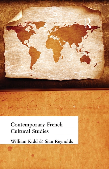 Contemporary French Cultural Studies ebook by William Kidd,Sian Reynolds