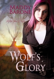 Wolf's Glory - After the Crash, #2 ebook by Maddy Barone