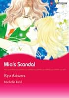 Mia's Scandal (Harlequin Comics) - Harlequin Comics ebook by Michelle Reid, Ryo Arisawa