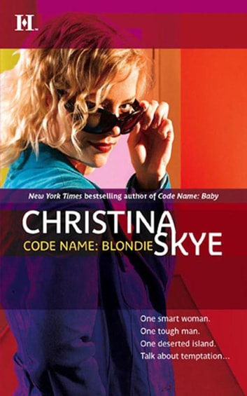 Code Name - Blondie ebook by Christina Skye