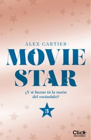 Movie Star 3 ebook by Alex Cartier, María Méndez Gómez