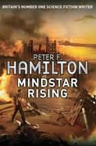 Mindstar Rising eBook by Peter F. Hamilton