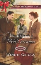 Once Upon a Texas Christmas ebook by Winnie Griggs