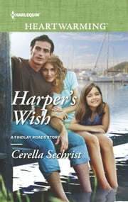 Harper's Wish - A Clean Romance ebook by Cerella Sechrist