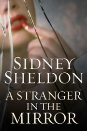 A Stranger in the Mirror ebook by Sidney Sheldon