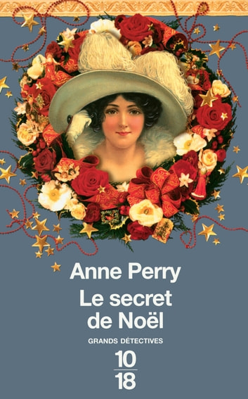 Le secret de Noël ebook by Anne PERRY