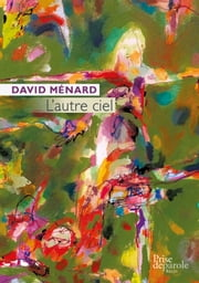 L'autre ciel ebook by David Ménard