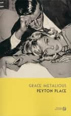 Peyton Place ebook by Grace METALIOUS, Jean MURAY