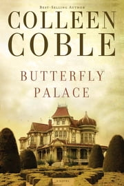 Butterfly Palace ebook by Colleen Coble