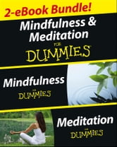 Mindfulness and Meditation For Dummies, Two eBook Bundle with Bonus Mini eBook - Mindfulness For Dummies, Meditation For Dummies, and 50 Ways to a Better You ebook by Shamash Alidina
