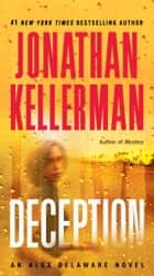 Deception ebook by Jonathan Kellerman