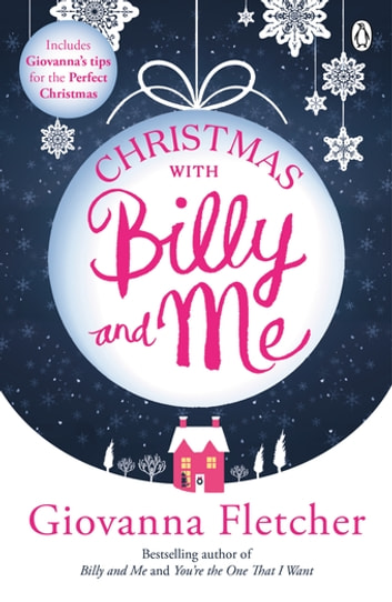Christmas With Billy and Me - A short story ebook by Giovanna Fletcher