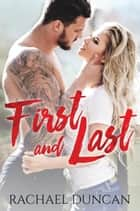 First and Last ebook by Rachael Duncan