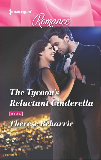The Tycoon's Reluctant Cinderella ebook by Therese Beharrie