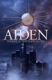 Aiden ebook by Nathan Howe,Derek Howe
