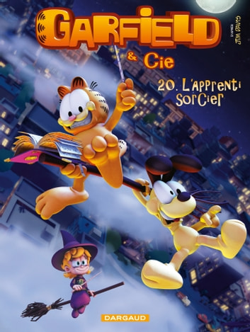 Garfield et Cie - Tome 20 - L'apprenti sorcier ebook by Jim Davis