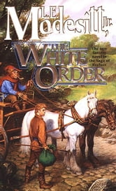 The White Order ebook by L. E. Modesitt