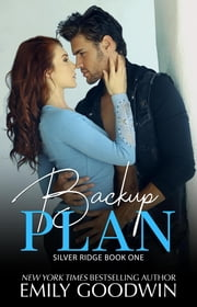 Backup Plan - Boys of Silver Ridge Series, #1 ebook by