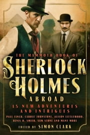Mammoth Book Of Sherlock Holmes Abroad ebook by Simon Clark