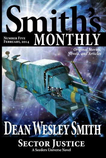 Smith's Monthly #5 ebook by Dean Wesley Smith