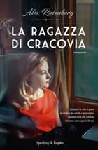 La ragazza di Cracovia eBook by Alex Rosenberg