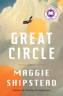 Great Circle - A novel 電子書 by Maggie Shipstead