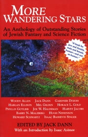 More Wandering Stars - An Anthology of Outstanding Stories of Jewish Fantasy and Science Fiction ebook by Rabbi Lawrence A. Hoffman