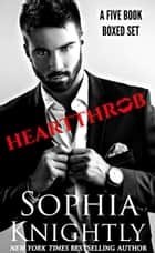 Heartthrob Boxed Set Books 1 - 5 | Alpha Romance ebook by Sophia Knightly