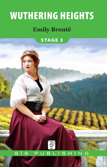 Wuthering Heights Stage 3 ebook by Emily Bronte