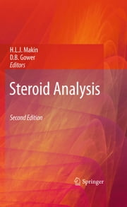 Steroid Analysis ebook by Hugh L. J. Makin,D.B. Gower