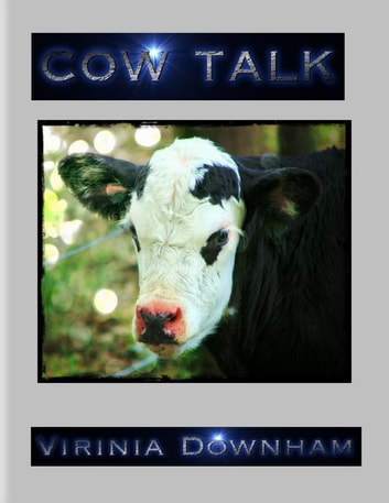 Cow Talk ebook by Virinia Downham