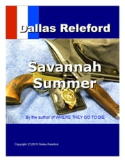 Savannah Summer ebook by Dallas Releford
