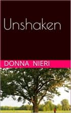 Unshaken ebook by Donna Nieri