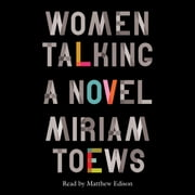 Women Talking audiobook by Miriam Toews