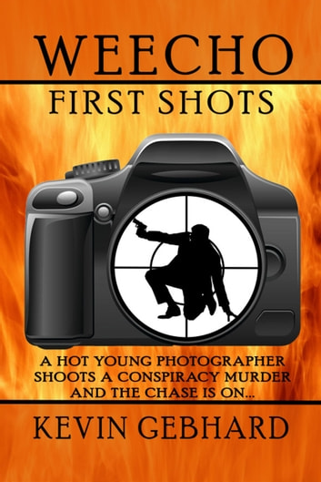 Weecho: First Shots ebook by Kevin Gebhard