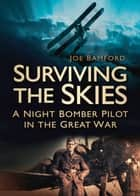 Surviving the Skies ebook by Joe Bamford