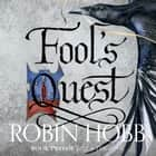 Fool's Quest (Fitz and the Fool, Book 2) audiobook by Robin Hobb