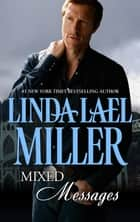 Mixed Messages ebook by Linda Lael Miller