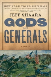 Gods and Generals - A Novel of the Civil War ebook by Jeff Shaara