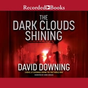 The Dark Clouds Shining audiobook by David Downing