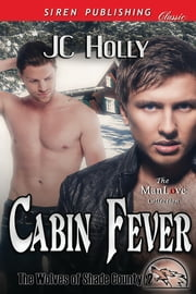 Cabin Fever ebook by JC Holly