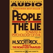 People of the Lie Vol. 1 - Toward a Psychology of Evil audiobook by M. Scott Peck