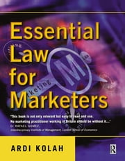 Essential Law for Marketers ebook by Ardi Kolah
