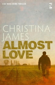 Almost Love ebook by Christina James