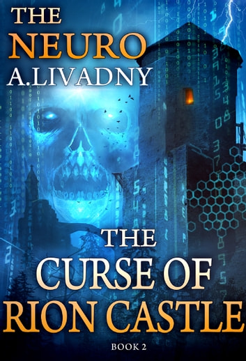 The Curse of Rion Castle ebook by Andrei Livadny - Rakuten Kobo