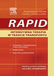 RAPID Intensywna terapia podczas transportu ebook by Rosemary Adam,Chris Cebollero