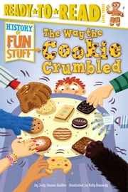 The Way the Cookie Crumbled ebook by Jody Jensen Shaffer,Kelly Kennedy